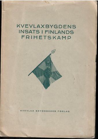 Kvevlaxbygdens insats i Finlands frihetskamp