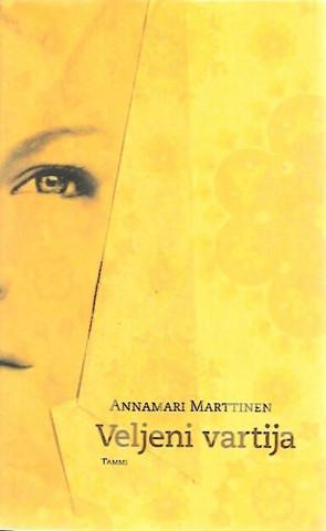 Marttinen, Annamari: Veljeni vartija