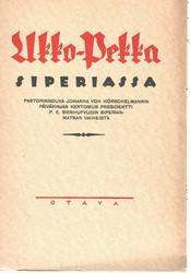 Räikkönen Erkki (toim.): Ukko-Pekka Siperiassa