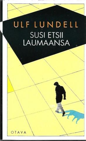 Lundell, Ulf: Susi etsii laumaansa
