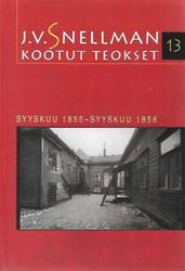 Savolainen, Raimo (toim.): J.V. Snellman : Kootut teokset 13