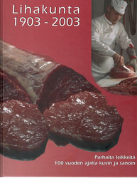 Perkkiö, Sirpa: Lihakunta 1903-2003