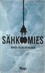 Heikkinen, Mikko-Pekka: Sähkömies