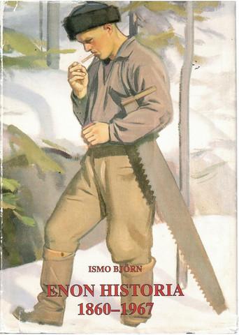 Björn, Ismo: Enon historia 1860-1967