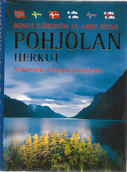 Sjöström, Bengt & Brimi, Arne: Pohjolan herkut - Makumatka Pohjolan pitopöytiin