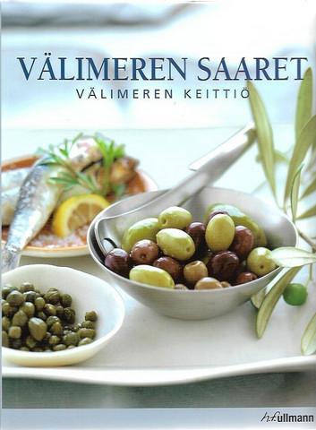 Bellahsen, Fabien & Rouche, Daniel: Välimeren saaret - Välimeren keittiö