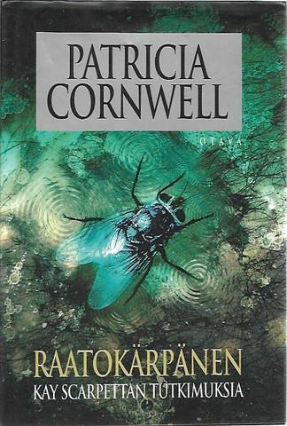 Cornwell, Patricia: Raatokärpänen