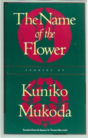 Mukoda, Kuniko: The Name of the Flower