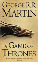 Martin, George R. R.: A Game of Thrones - Book One of A Song of Ice and Fire