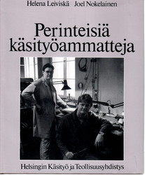 Leiviskä, Helena: Perinteisiä käsityöammatteja : 2