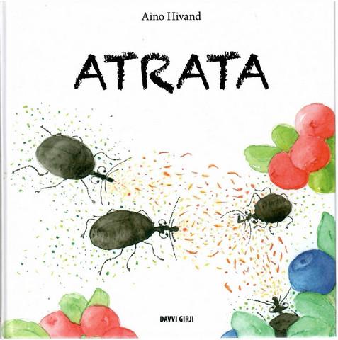 Hivand, Aino: Atrata
