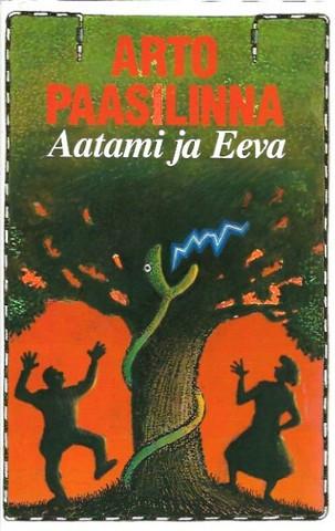 Paasilinna, Arto: Aatami ja Eeva