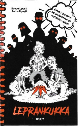 Lipasti, Roope & Lipasti, Anton: Leprankukka