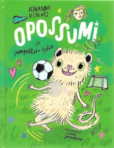 Venho, Johanna & Jormalainen, Emmi: Opossumi ja pompottava sydän