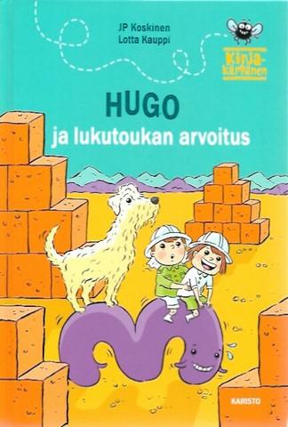 Koskinen, JP & Kauppi, Lotta: Hugo ja lukutoukan arvoitus