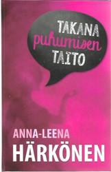 Härkönen, Anna-Leena: Takana puhumisen taito
