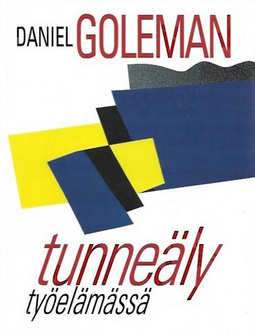 Goleman, Daniel: Tunneäly työelämässä