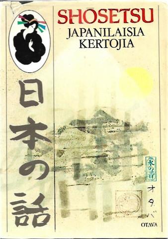 Polameri, Veikko (toim.): Shōsetsu : japanilaisia kertojia