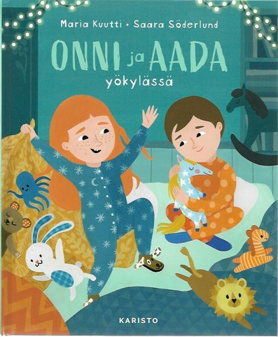 Kuutti, Maria: Onni ja Aada yökylässä