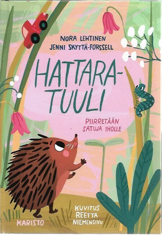 Lehtinen, Nora & Skyttä-Forssell, Jenni: Hattaratuuli