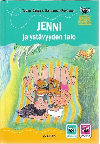 Bagge, Tapani & Ruohonen, Hannamari: Jenni ja ystävyyden talo