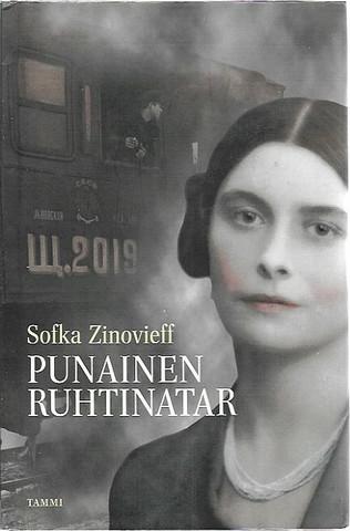Zinovieff, Sofka: Punainen ruhtinatar - Vallankumouksesta vallankumoukseen