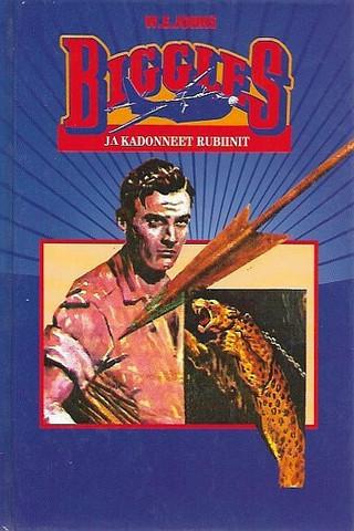 Johns, W.E.: Biggles ja kadonneet rubiinit