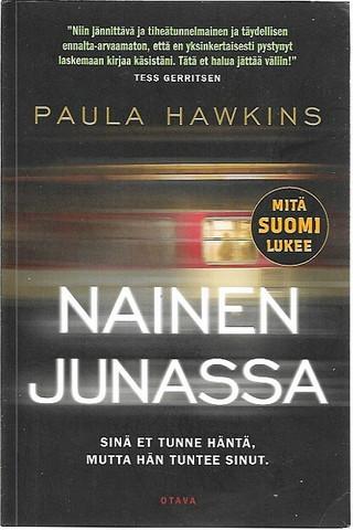 Hawkins, Paula: Nainen junassa