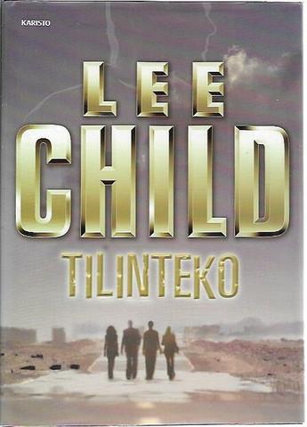 Child, Lee: Tilinteko