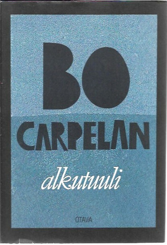 Carpelan, Bo: Alkutuuli