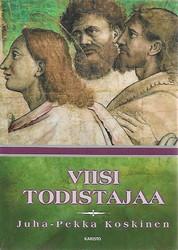 Koskinen, Juha-Pekka: Viisi todistajaa