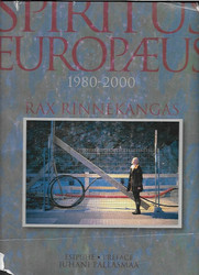 Rinnekangas Rax: Spiritus Europaeus