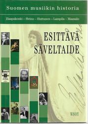 Haapakoski, Martti et.al.: Esittävä säveltaide - Suomen musiikin historia