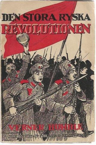 Humble, Verner: Den stora ryska revolutionen