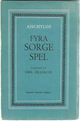 Aischylos: Fyra sorge spel