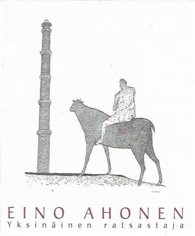 Ahonen, Eino: Yksinäinen ratsastaja