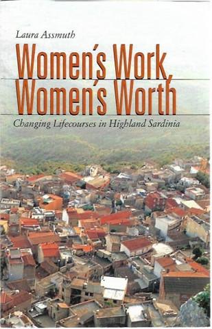 Assmuth, Laura: Women's Work, Women's Worth