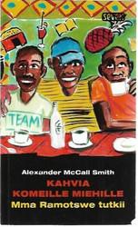 McCall Smith, Alexander: Kahvia komeille miehille