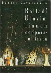 Savolainen, Pentti: Balladi Olavinlinnan oopperajuhlista