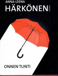 Härkönen, Anna-Leena: Onnen tunti
