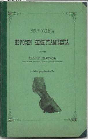 Silfvast, Anders: Neuvokirja hevosen kengittämisestä