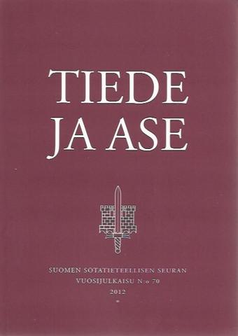 Turunen, Ismo et.al.: Tiede ja ase 70
