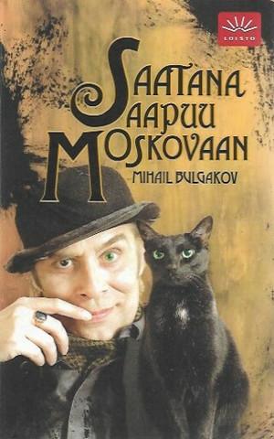 Bulgakov, Mihail: Saatana saapuu Moskovaan