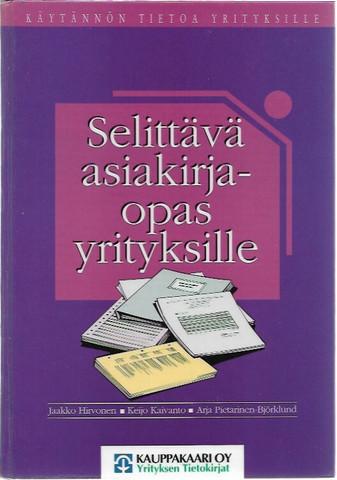 Hirvonen, Jaakko et.al.: Selittävä asiakirjaopas yrityksille