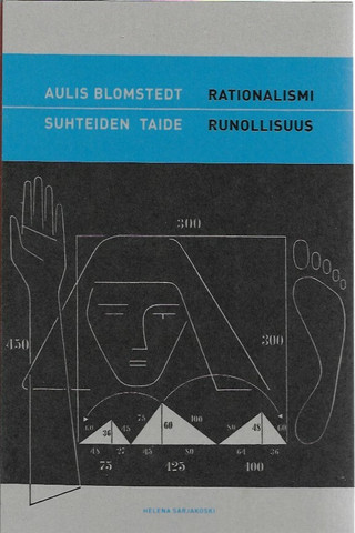 Sarjakoski, Helena: Rationalismi ja runollisuus - Aulis Blomstedt