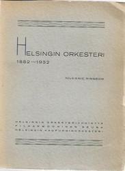 Ringbom, Nils-Eric: Helsingin orkesteri 1882-1932