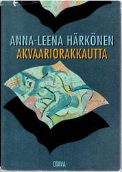 Härkönen, Anna-Leena: Akvaariorakkautta