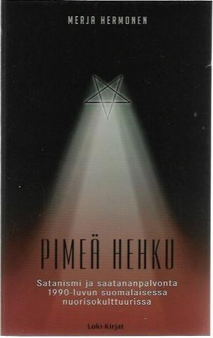 Hermonen, Merja: Pimeä hehku