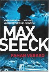 Seeck, Max: Pahan verkko