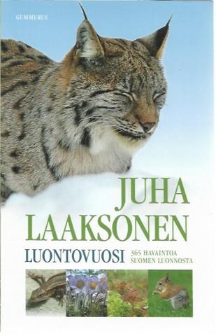 Laaksonen, Juha: Luontovuosi - 365 havaintoa Suomen luonnosta